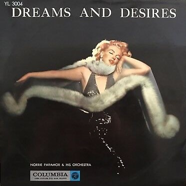 NORRIE PARAMOR & HIS ORCHESTRA - Dreams and Desires - LP
