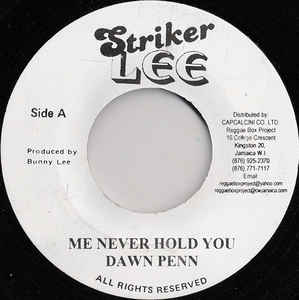 DAWN PEN - Me Never Hold You - 45T (EP 4 titres)