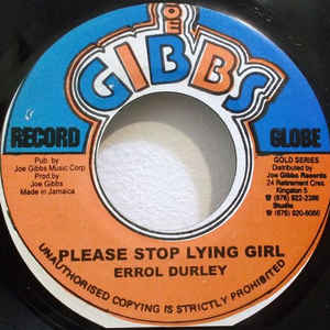 ERROL DURLEY - Please Stop Lying Girl - 33T