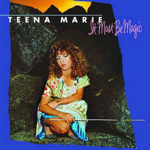 TEENA MARIE - It Must Be Magic - 45T (EP 4 titres)